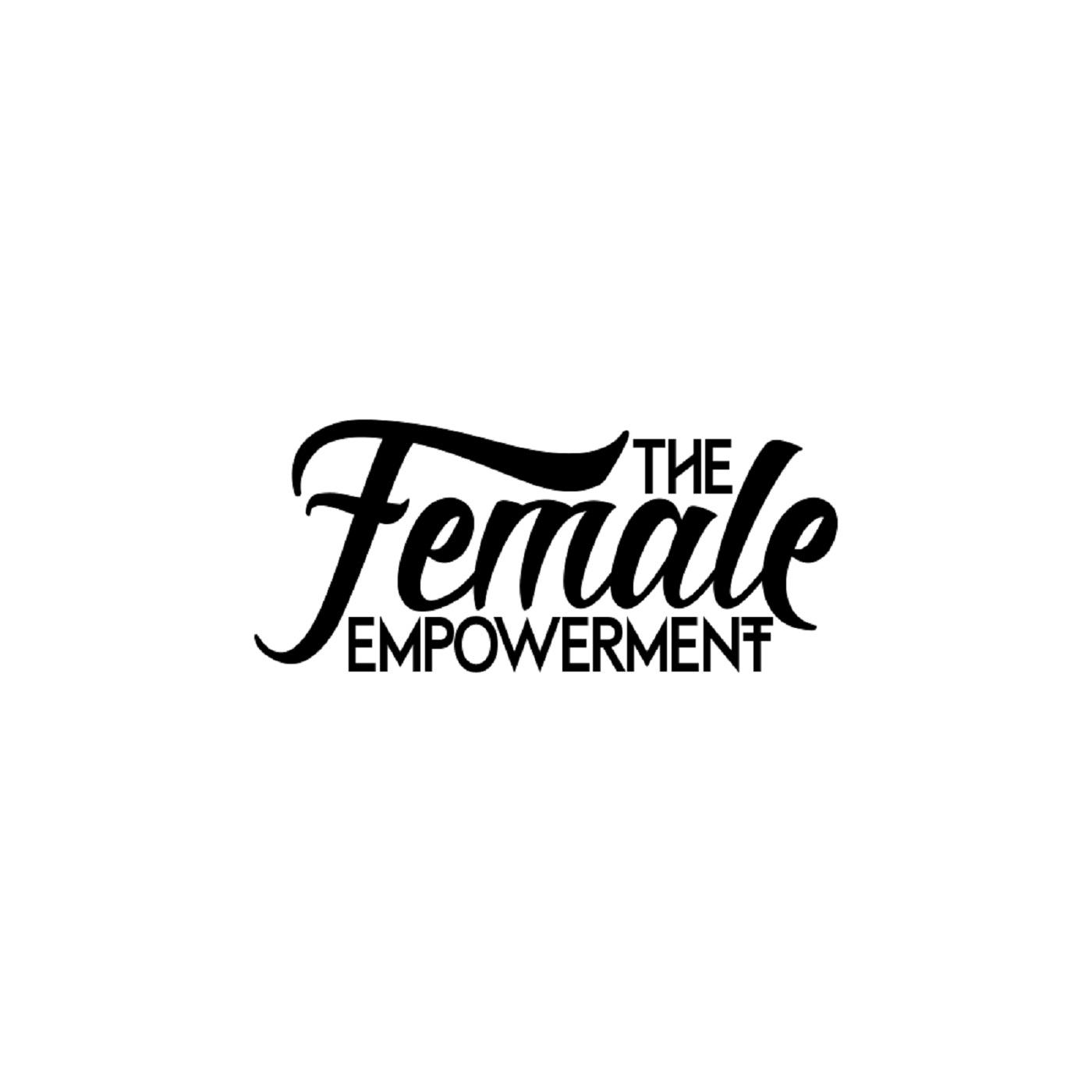 The Female Empowerment | Erfolgsgeschichten von Frauen